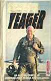 Yeager an Autobiography by General Chuck Yeager (1988-12-23)