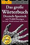 Das große Wörterbuch Deutsch-Spanisch mit 75.000 Einträgen (Große Wörterbücher 14)