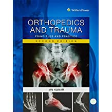 Orthopedics and Trauma: Principles and Practice