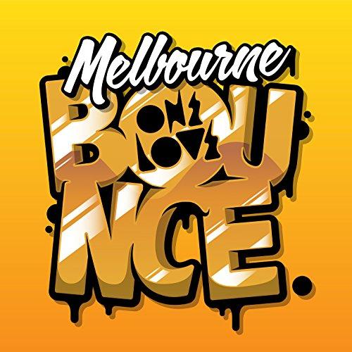 Melbourne Bounce [Explicit]