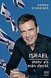 Israel - Mehr als man denkt von Doron Schneider