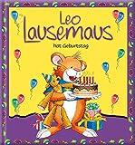 Leo Lausemaus hat Geburtstag -