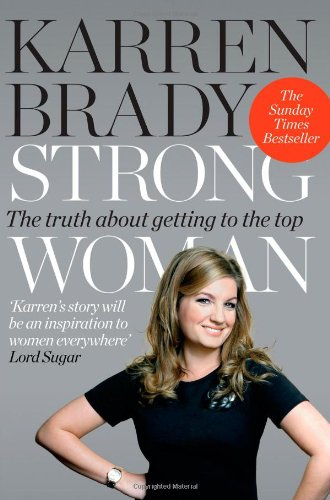 strong-woman-the-truth-about-getting-to-the-top