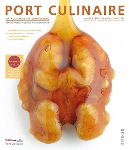 Preisvergleich Produktbild Port Culinaire Four - Band No. 4: Ein kulinarischer Sammelband
