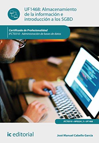 Almacenamiento de la información e introducción a SGBD. IFCT0310