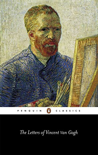 The Letters of Vincent Van Gogh (Penguin Classics) (19th Century American Painters)