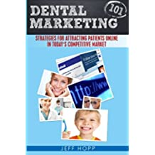 Dental Marketing 101: Strategies For Attracting Patients In Today\'s Competitive Market