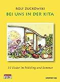 Bei uns in der Kita: 22 Lieder im Frühling und Sommer / 22 Lieder im Herbst und Winter