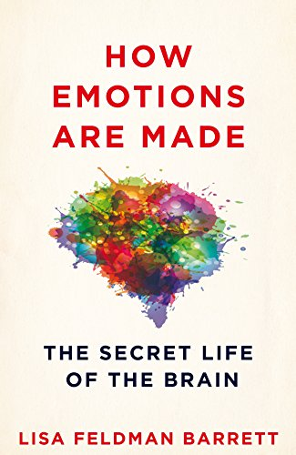 how-emotions-are-made-the-secret-life-of-the-brain-english-edition