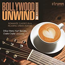 Bollywood Unwind Session 2 - Romantic Classics in a Relaxing Urban Avatar