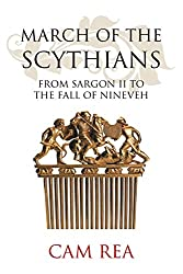 March of the Scythians: From Sargon II to the Fall of Nineveh