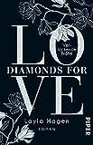 Diamonds For Love - Verlockende Nähe: Roman - Layla Hagen