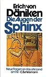 Die Augen der Sphinx - Erich von Däniken