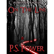 On the Line (Alternate Places Book 3) (English Edition)