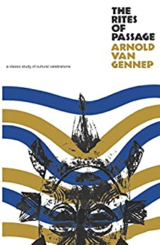 The Rites of Passage by [van Gennep, Arnold]