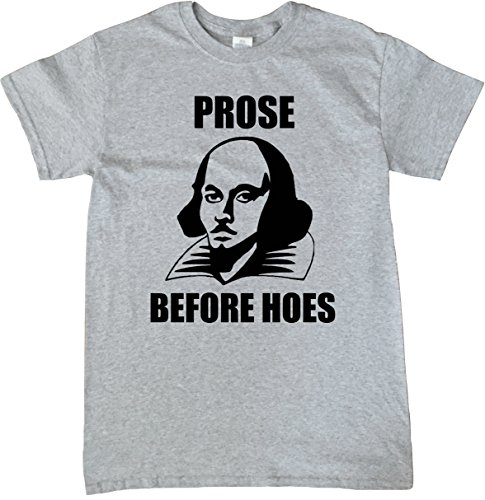 William Shakespeare Prose Before Hoes English Literature T-Shirt