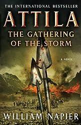 Attila the Gathering of the Storm (Attila Trilogy)
