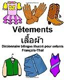 Telecharger Livres Francais Thai Vetements Dictionnaire bilingue illustre pour enfants (PDF,EPUB,MOBI) gratuits en Francaise