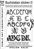 PADP-Script 002: Buchstaben sticken II: Schreibschrift bis Jugendstil, Kreuzstich Vorlagen zum nähen, malen & zeichnen, stempeln & drucken, seidenmalerei & quilling.