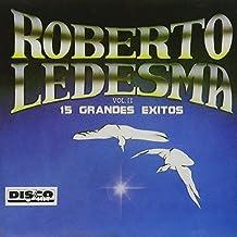 15 Grandes Exitos Vol 2 by Roberto Ledesma (1999-10-24)