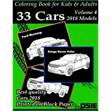 Coloring Book For Kids & Adults: Cars 2018: Supercars, Streetcars, Pickups, Trucks, Cars Coloring Book: Volume 1 (Cars Coloring Books Package)