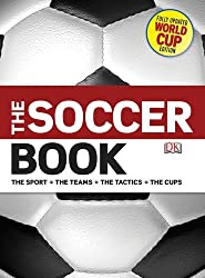 The Soccer Book, Revised Edition by DK Publishing (2010-10-18)