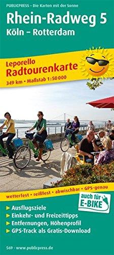 Rhein-Radweg 5, Köln - Rotterdam: Leporello Radtourenkarte mit Ausflugszielen, Einkehr- & Freizeittipps, wetterfest, reissfest, abwischbar, GPS-genau. 1:50000 (Leporello Radtourenkarte / LEP-RK)