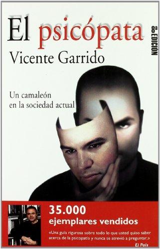 El psicópata (nuevo formato) (FUERA DE COLECCIÓN) por Vicente Garrido Genovés