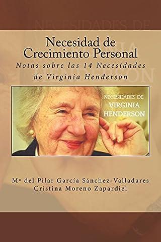 Necesidad de Crecimiento Personal: Notas sobre las 14 Necesidades de Virginia Henderson