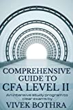 Comprehensive Guide to CFA Level II exam: An Intensive study program to clear exams