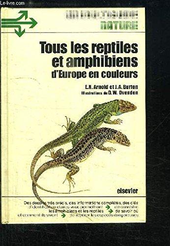 Tous les Reptiles et Amphibiens d'Europe en couleurs