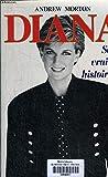 Diana, sa vraie histoire