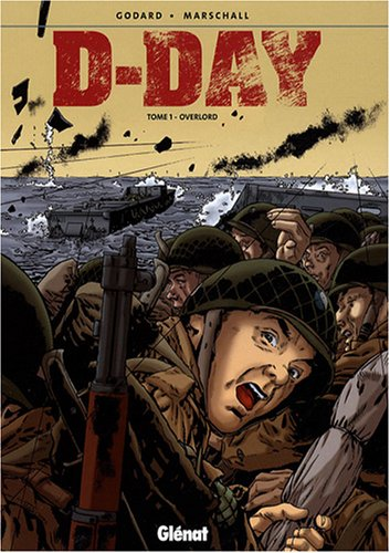 D-Day, Tome 1 : Overlord