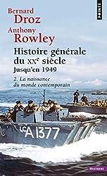 Histoire générale du XXe siècle, tome 2