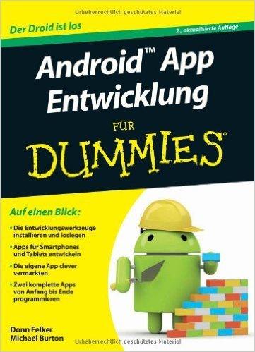 Android App Entwicklung für Dummies ( 10. April 2013 )