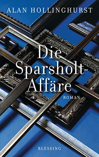 Die Sparsholt-Affäre: Roman