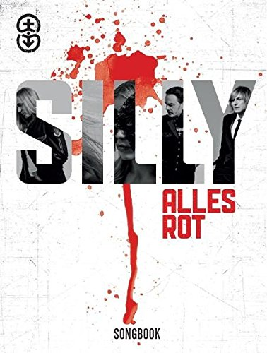 Silly: Alles Rot. Liederbuch -