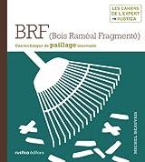 BRF (Bois Raméal Fragmenté)