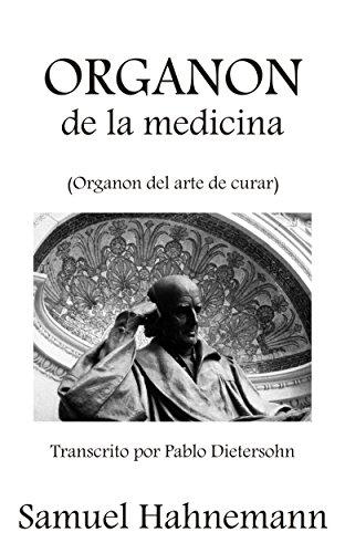 Organon de la medicina: Organon del arte de curar por Samuel Hahnemann