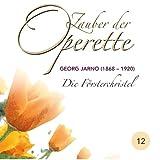 Die Forsterchristel: Denn die Liebe, wenn sie recht ist - Gebt mir die Geigen der ganzen Welt (Franz, Chorus)