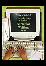 A Step-By-Step Guide to Narrative Writing (The Library If Writing Skills) by Spencer, Lauren (2004) Paperback