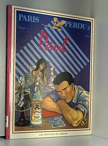 Paris perdu, tome 2 : Paul