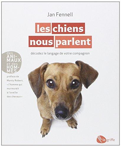 Les chiens nous parlent NE par Jan Fennell