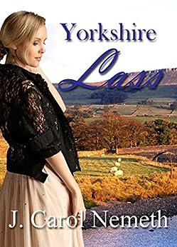 Yorkshire Lass by [Nemeth, J. Carol]
