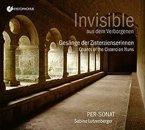 Invisible/Chants des Moines Cisterciens