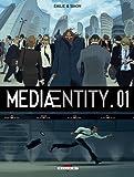MediaEntity Tome 01