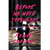 Before We Were Strangers: A Love Story