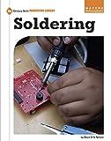 Soldering (21st Century Skills Innovation Library: Makers as Innovators)