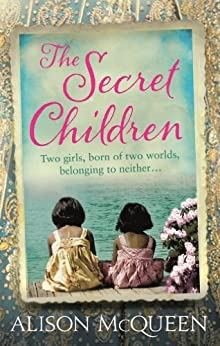 The Secret Children by [McQueen, Alison]