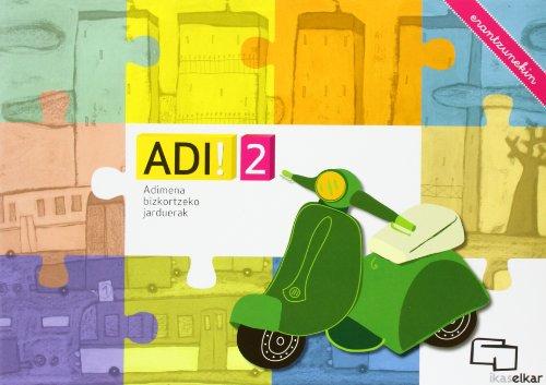 ADI! 2. Adimena bizkortzeko jarduerak (erantzunekin)